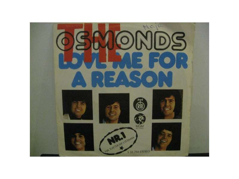 Osmonds, The - Love Me For A Reason / Fever