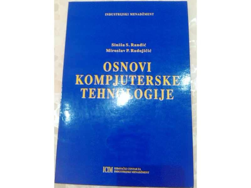 Osnovi kompjuterske tehnologije - S.Ranđić