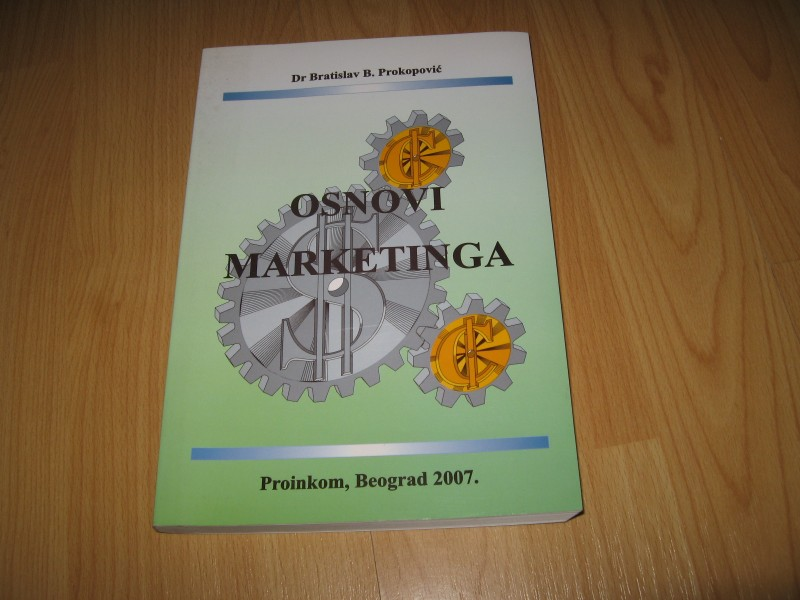 Osnovi marketinga - Bratislav Prokopovic