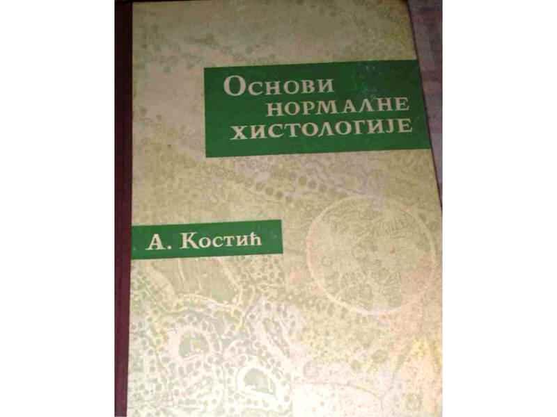 Osnovi normalne histologije - A. Kostić
