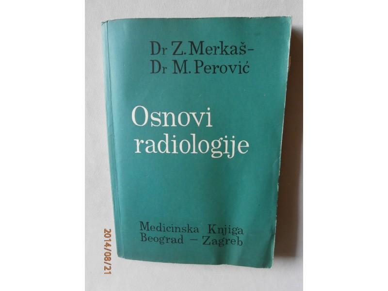 Osnovi radiologije, Zlatko Merkaš i Miloš Perović