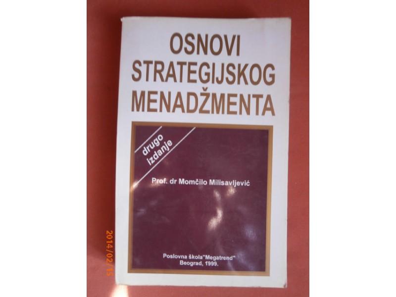 Osnovi strategijskog menadzmenta, M Milisavljevic