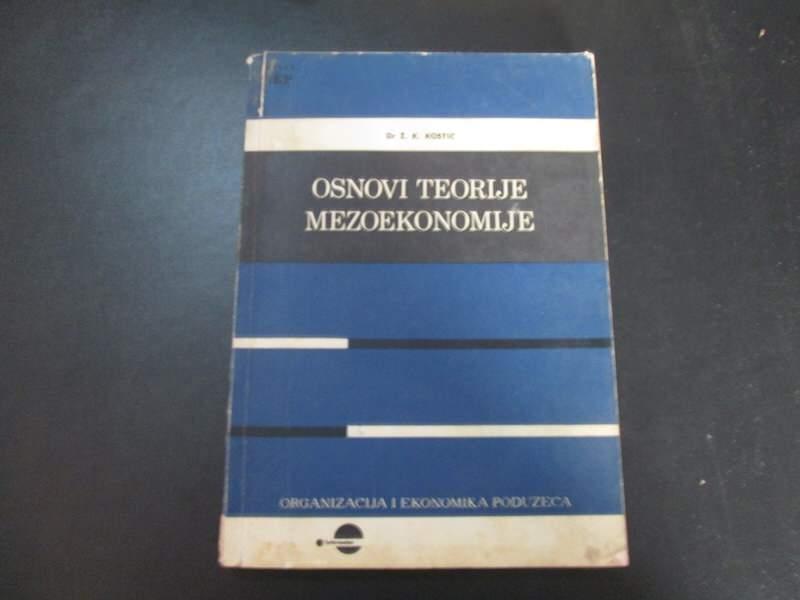 Osnovi teorije mezoekonomije Kostic