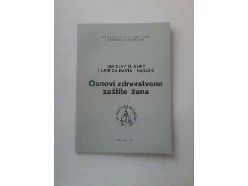 Osnovi zdravstvene zaštite žena, Berić/Basta-Nadaški