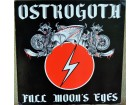 Ostrogoth ‎– Full Moon`s Eyes (12` mini LP)