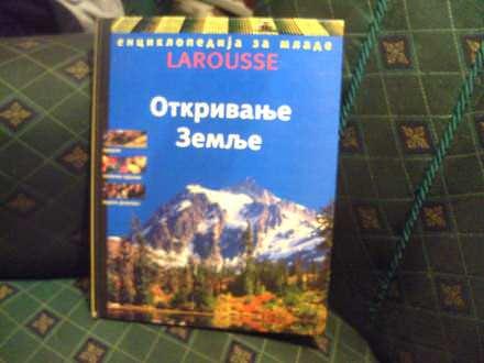 Otkrivanje zemlje, Enciklopedija za mlade LAROUSSE