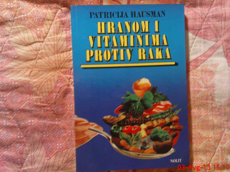 P. HAUSMAN - HRANOM I VITAMINIMA  PROTIV  RAKA