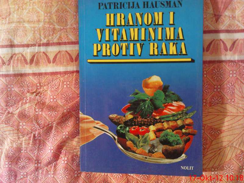 P. HAUSMAN --  HRANOM I VITAMINIMA PROTIV RAKA