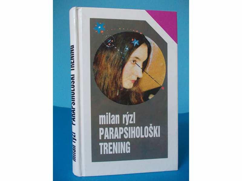 PARAPSIHOLOŠKI TRENING  -  Milan Ryzl