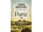 PARIZ – I TOM - Edvard Raderfurd