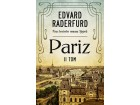 PARIZ: drugi tom - Edvard Raderfurd