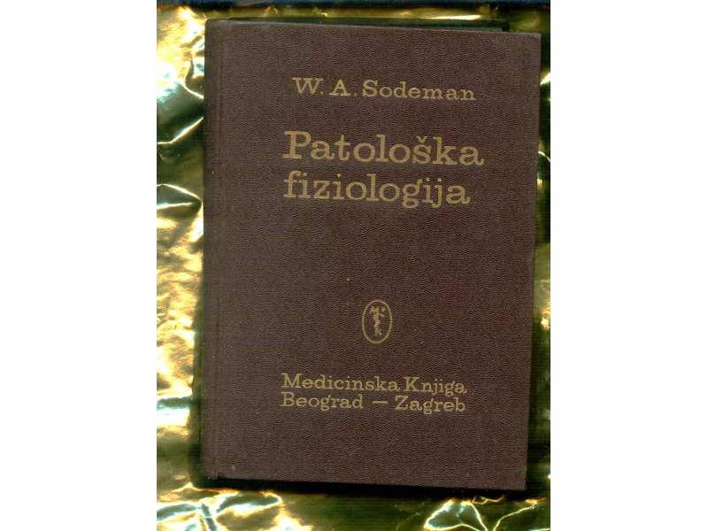 PATOLOSKA FIZIOLOGIJA W.A.SODEMAN
