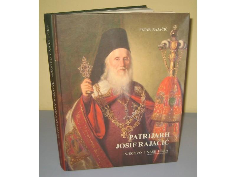 PATRIJARH JOSIF RAJAČIĆ njegovo i naše doba