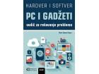 PC I GADŽETI - Vodič za rešavanje problema i popravljanje po principu Uradi sam - Mark Soper