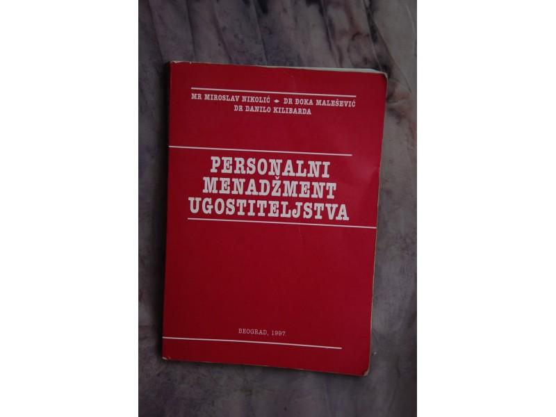 PERSONALNI MENADŽMENT UGOSTITELJSTVA - Mr M. Nikolić