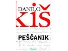 PEŠČANIK - Danilo Kiš