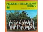 PESMOM I IGROM KROZ SRBIJU, LP