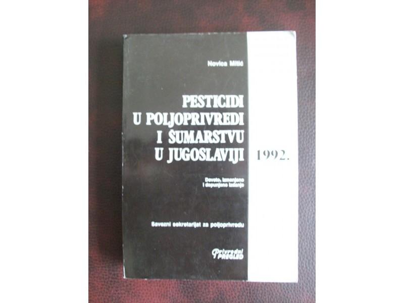 PESTICIDI U POLJOPRIVREDI I ŠUMARSTVU,Novica Mitić