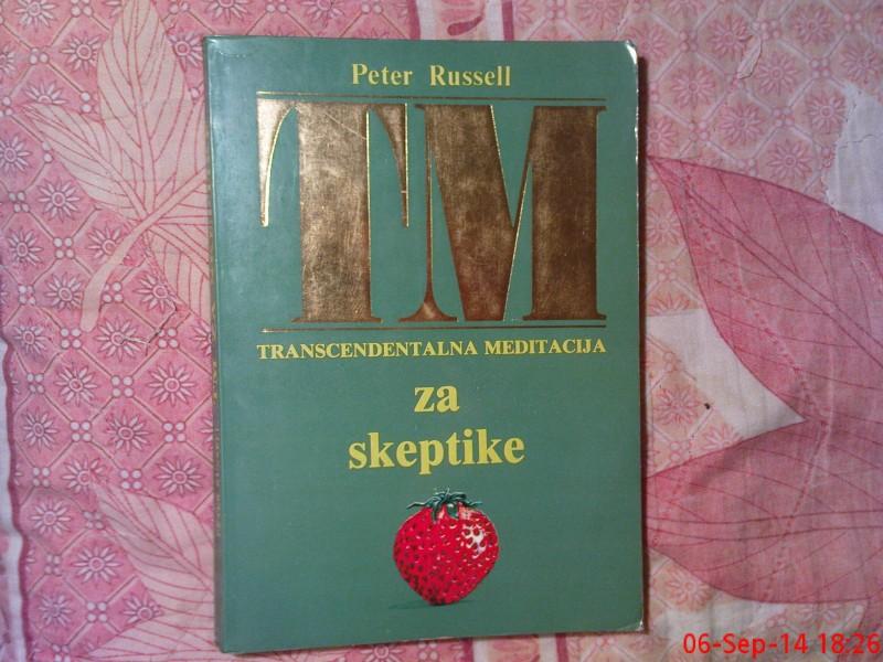 PETER RUSSELL  -  TRANSCENDETALNA MEDITACIJA ZA SKEPTIK