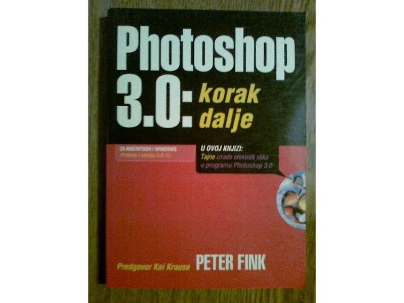 PHOTOSHOP 3.0 : KORAK DALJE - PETER FINK