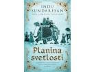 PLANINA SVETLOSTI - Indu Sundaresan