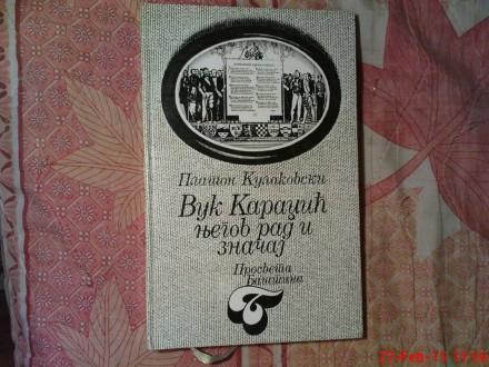 PLATON KULAKOVSKI - VUK KARADZIC - NJEGOV RAD I ZNACAJ