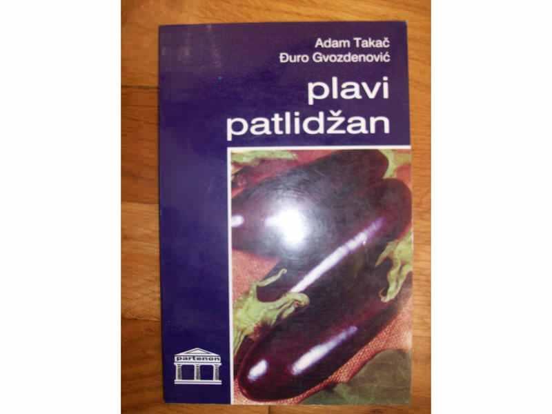 PLAVI PATLIDŽAN,A.Takač  Đ.Gvozdenović