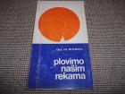 PLOVIMO NAŠIM REKAMA - Dipl.inž.M.S.Đonić
