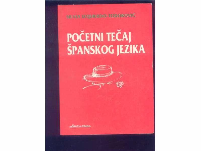 POCETNI TECAJ SPANSKOG SILVIA IZQUIERO-TODOROVIC