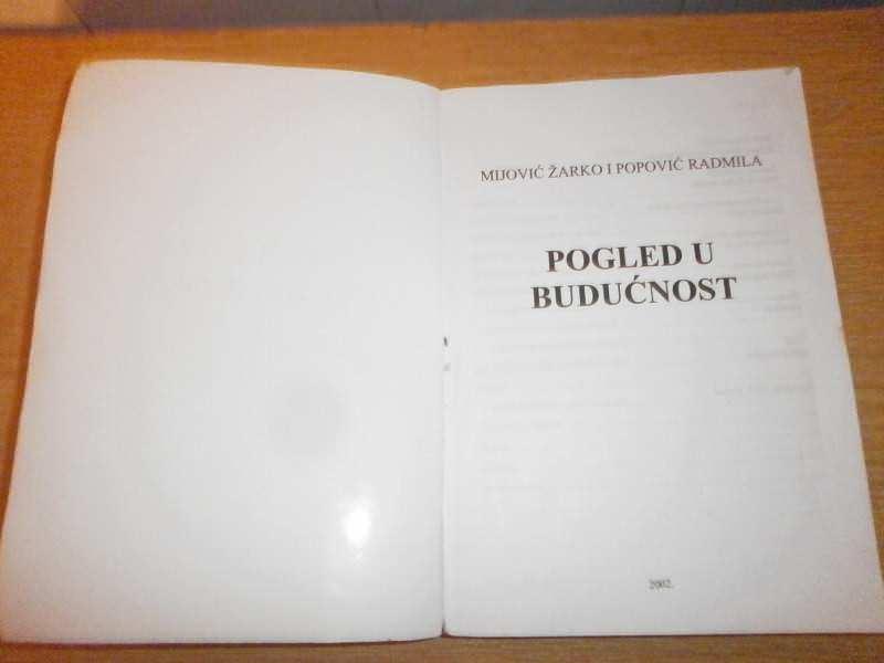 POGLED U BUDUCNOST  MIJOVIC,POPOVIC
