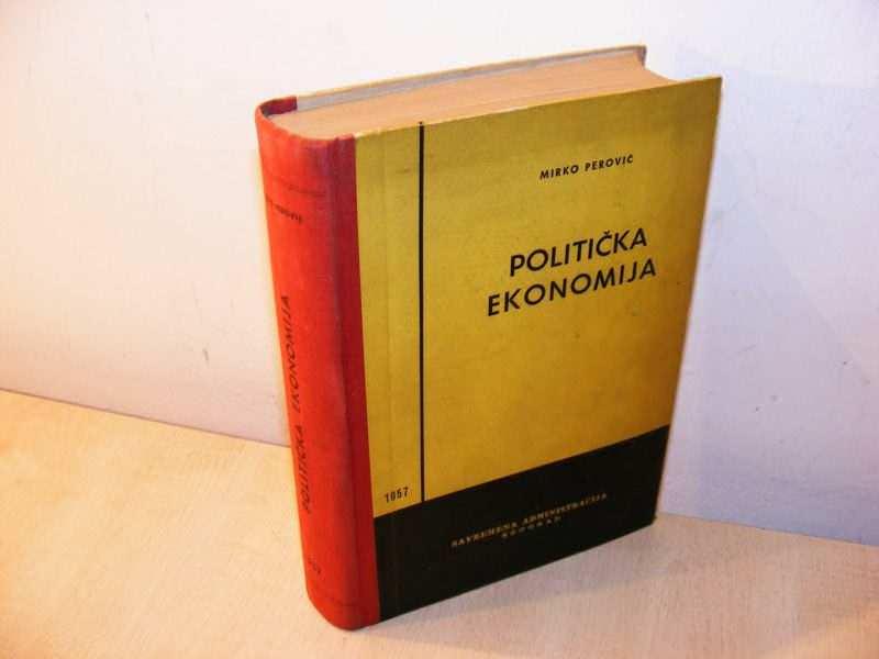 POLITIČKA EKONOMIJA Mirko Perović  (besplatna dostava)