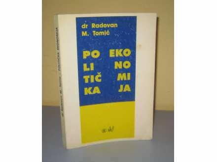 POLITIČKA EKONOMIJA  Radovan M. Tomić