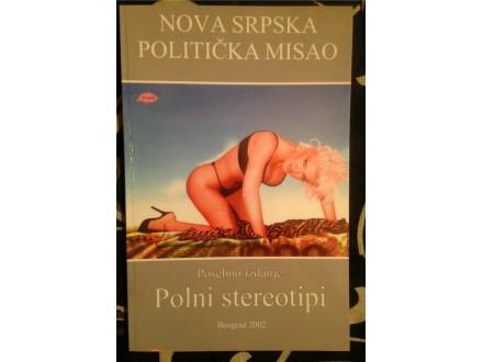 POLNI STEREOTIPI, NOVA SRPSKA POLITICKA MISAO