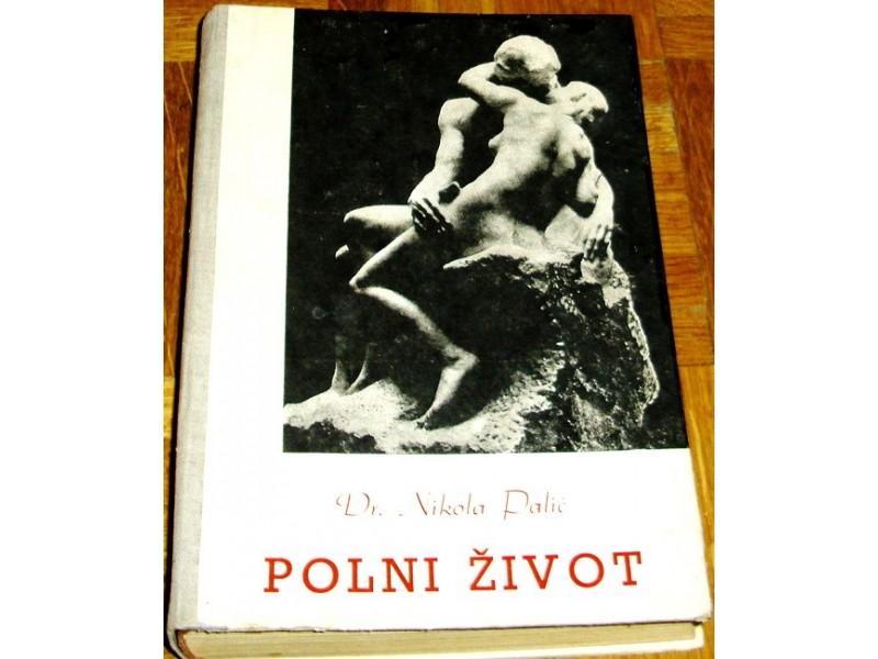 POLNI ŽIVOT - Dr Nikola Palić