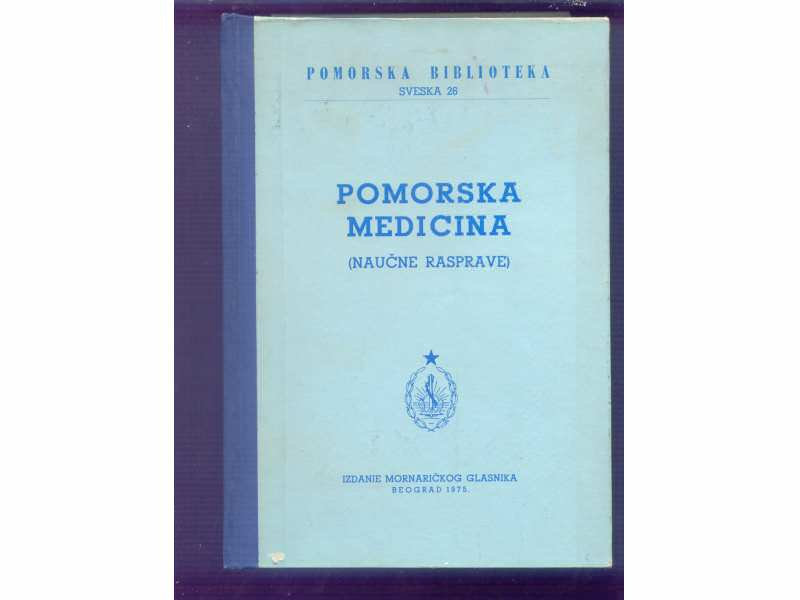 POMORSKA MEDICINA  I  (NAUCNE RASPRAVE)  1975