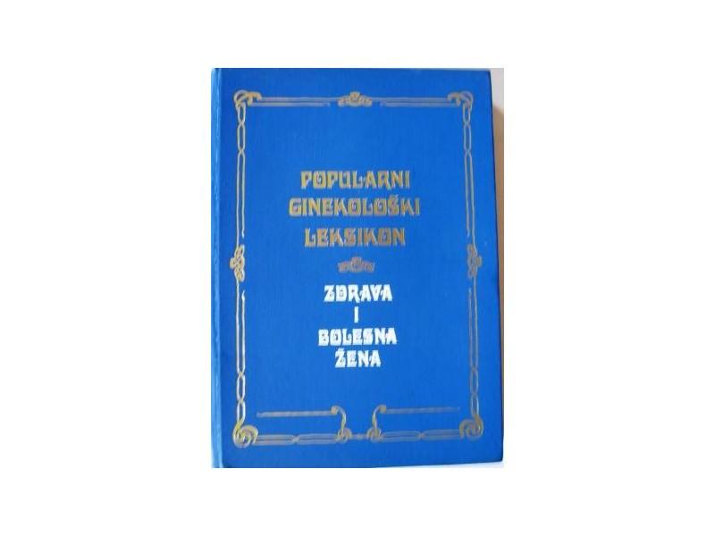 POPULARNI GINEKOLOŠKI LEKSIKON -  Dr Davor Rogić