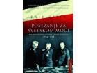POSEZANJE ZA SVETSKOM MOĆI - politika ratnih ciljeva carske Nemačke 1914-1918 - Fric Fišer