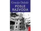POSLE RAZVODA - Gracija Deleda