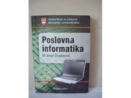 POSLOVNA INFORMATIKA - Jovan Živadinović