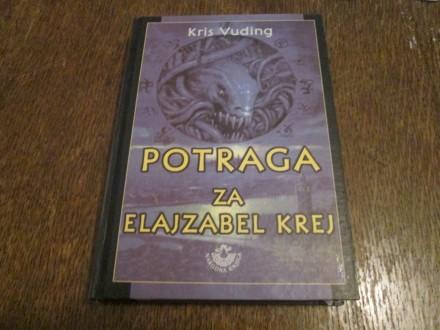 POTRAGA ZA ELAJZABEL KREJ - Kris Vuding
