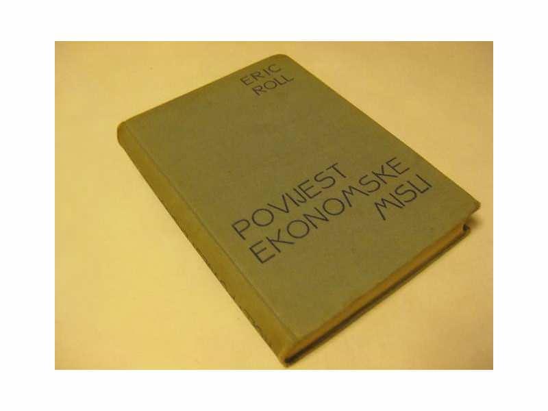 POVIJEST EKONOMSKE MISLI   Eric Roll