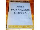 POZNAVANJE ČOVEKA - Alfred Adler