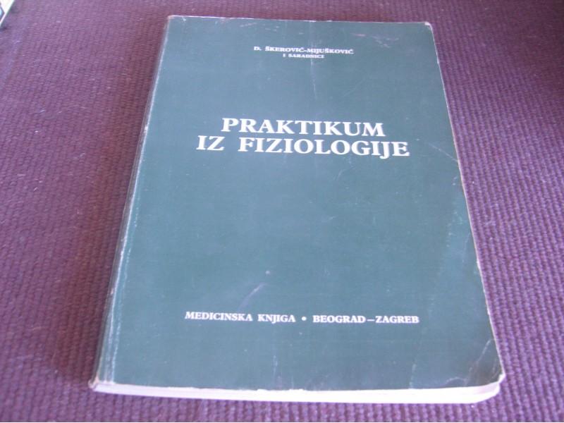 PRAKTIKUM IZ FIZIOLOGIJE - Dj. Skerovic-Mijuskovic