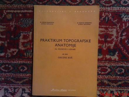 PRAKTIKUM TOPGRAFSKE ANATOMIJE - GRUDNI KOS