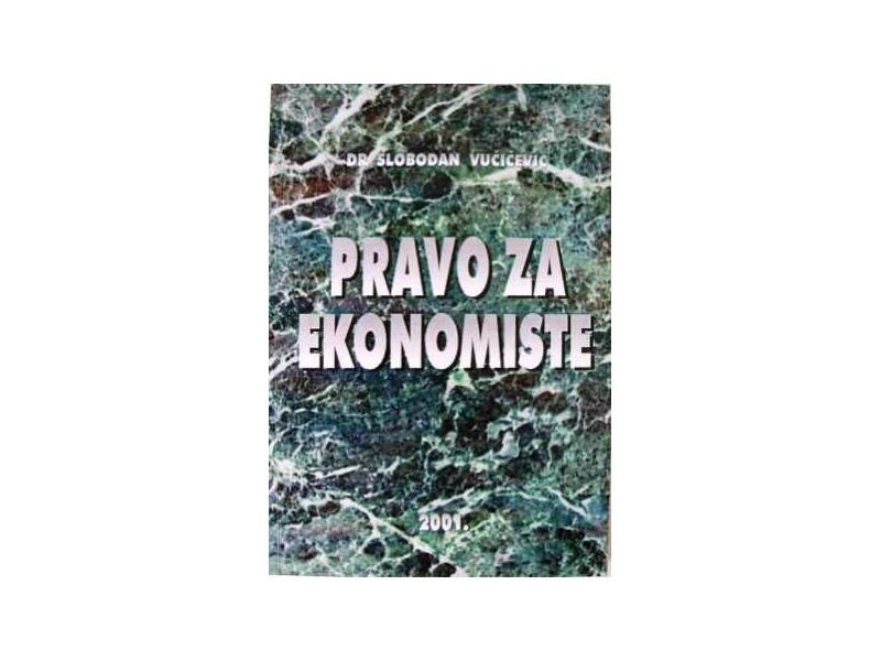 PRAVO ZA EKONOMISTE - Dr Slobodan Vučićević