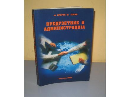 PREDUZETNIK I ADMINISTRACIJA  Dragan Janjić