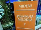 PREKINUTA MELODIJA-MIĐENI- MILOŠ ĐERĐ NIKOLA