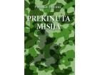 PREKINUTA MISIJA - Prvoslav Davinić