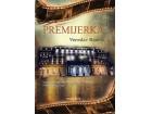PREMIJERKA - Veroslav Rančić