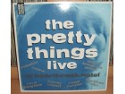 PRETTY THINGS - Live at Heartbreak Hotel
